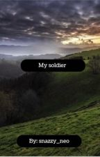My soldier by snazzy_neo