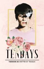 tendays. HIATUS by teagguk