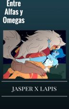 Entre Alfas y Omegas ~~ (JASPIS) (Omegaverse) by NaomiVegart