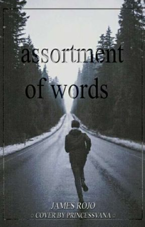 Assortment Of Words by JamesThePoeticPoet