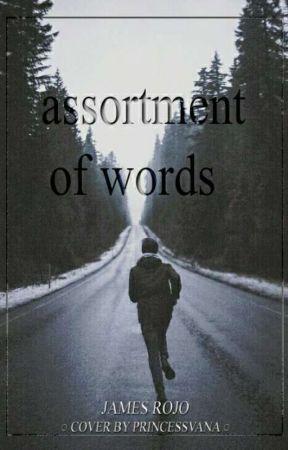 Assortment Of Words by JamesThePoeticPoet