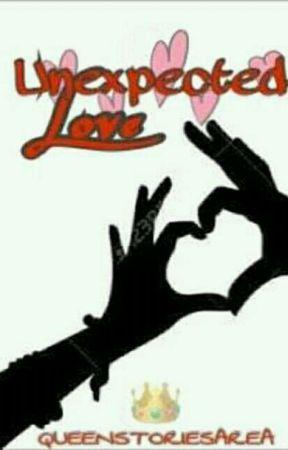 Unexpected Love by QueenStoriesArea