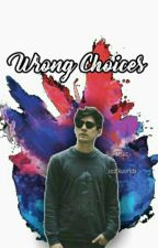 Wrong Choices  Jos Canela  [One Shot] by soyaridc