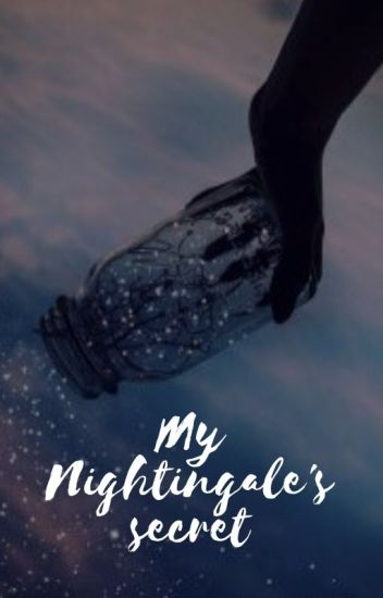 My Nightingale's Secret | ✔(#1)