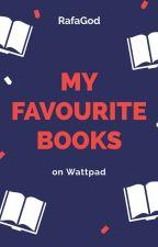 My Favourite Books by RafaGod