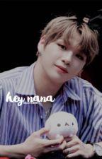 ❥ Hey, nana. by G4LAXYKIBUM