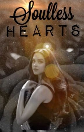Soulless Hearts by Deepiholic