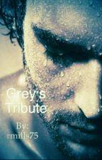 Grey's Tribute [Español]- POV Grey by FrancisNicol21