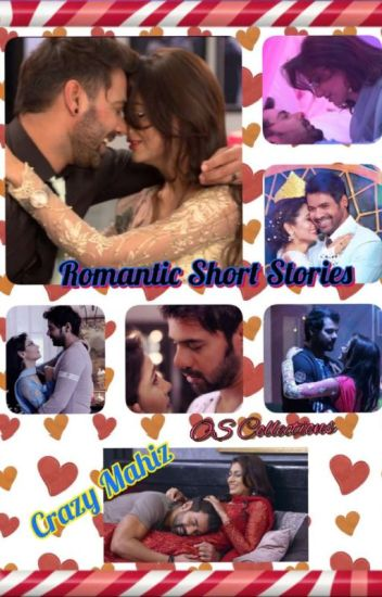 Crazy's - Romantic Short Stories On Abhigya (os Collections)