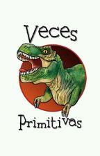 Veces Primitivas by lumayadreams
