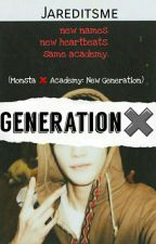Generation ✖ by jareditsme