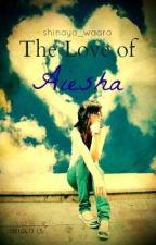 Daydreamers Series: The Love of Aiesha by shinayawaara