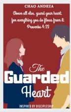 The Guarded Heart by Bluerabbit23