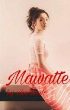 Mawatte (SuRene)[✔️] by silversonh