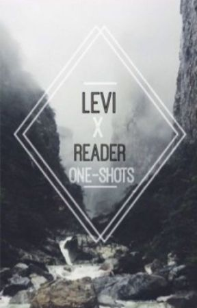 Levi X reader oneshots - Abused & Neglected | Levi x Reader - Wattpad