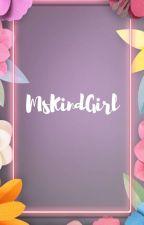 MsKindGirl by MsKindGirl