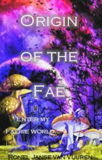 Origin of the Fae