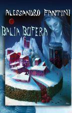 Balia Bufera by AFanAlessandroFantin