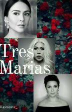 Tres Marias by Kenddyyy_