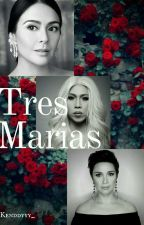Tres Marias[Under Revision] by Kenddyyy_