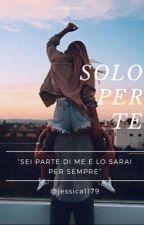 Solo Per Te  by jessica1179