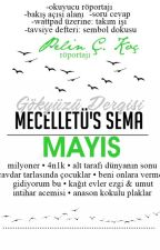 Mücelletü's Sema   MAYIS by gokyuzudergisi