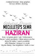 Mücelletü's Sema | HAZİRAN by gokyuzudergisi