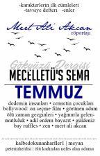Mecelletü's Sema | TEMMUZ by gokyuzudergisi