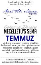 Mücelletü's Sema | TEMMUZ by gokyuzudergisi