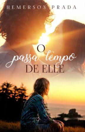 O passa tempo de Elle by HemersonPrada