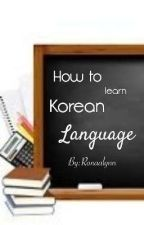 How To Learn Korean Language by mlron_