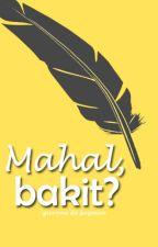 Mahal, bakit? by SweetAdmirer