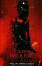 LADY KILLER by T_Sophia