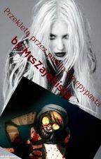Przeklęta przez piekło - Creepypasta by TaKreatywnaNazwa