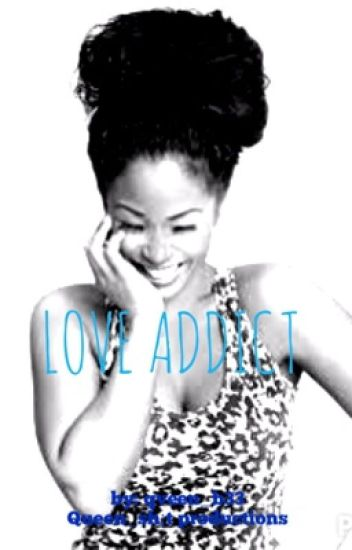 Love Addict (addiction squeal)