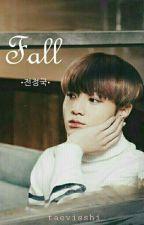 FALL ; Jjk by Taevisshi