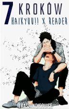 7 kroków | Haikyuu!! x Reader by TrashInDisguise