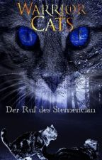 Warrior Cats - Der Ruf des Sternenclan by LadyJule