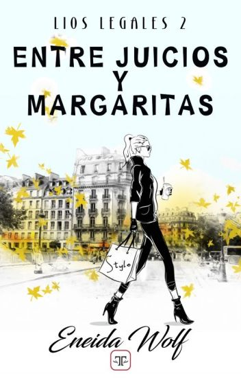 Entre Juicios y Margaritas (Líos legales 2) de Eneida Wolf