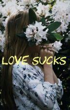 ~love sucks~ Unagize/acid✔️#duchtawards2017/2018 by Trap-Queen