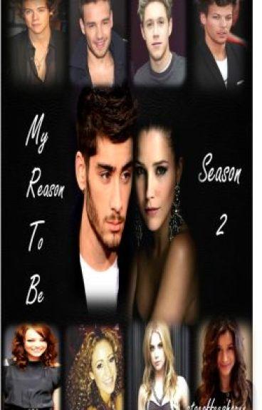 My Reason To Be: Season Two (Zayn Malik)