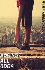 Against All Odds by seekerpumpkin28451