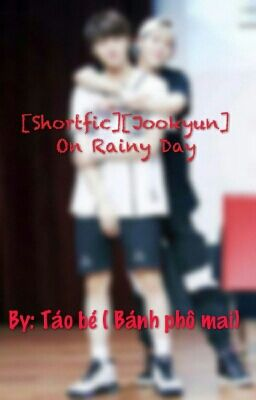 [JooKyun][Shotfic] On Rainy Day