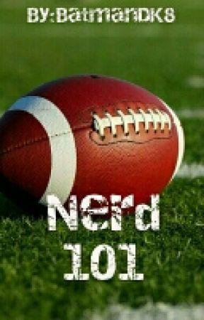 Nerd 101  by BatmanDK8