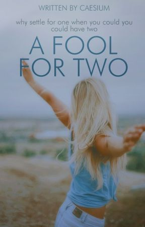 A Fool For Two by caesium-