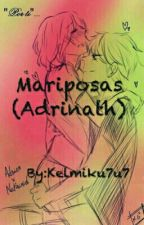 Mariposas (Adrinath)   by Luzzli