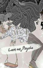 Love Me, Psycho - Die Liebe Zwischen Clown Und Bunny (K.th x J.jg) by ToppDoggLover