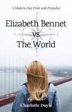 Elizabeth Bennet vs The World (HIATUS) by absentminded_artist
