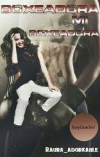Boxeadora Mi Boxeadora (Raura) by _MichelleLynch