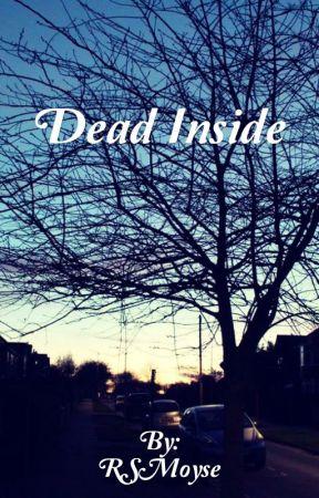 Dead Inside by RSMoyse